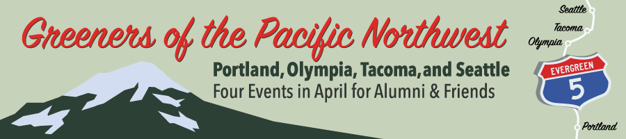 Greeners of the Pacific Northwest April